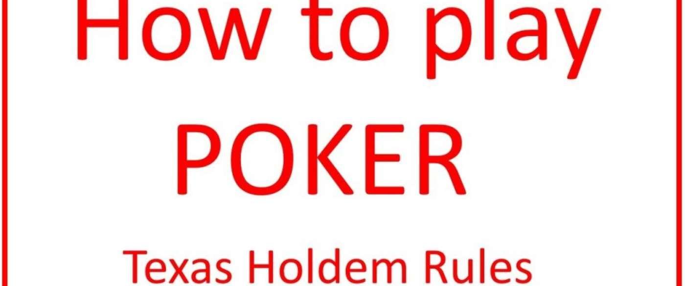 poker texas holdem les regles a connaitre